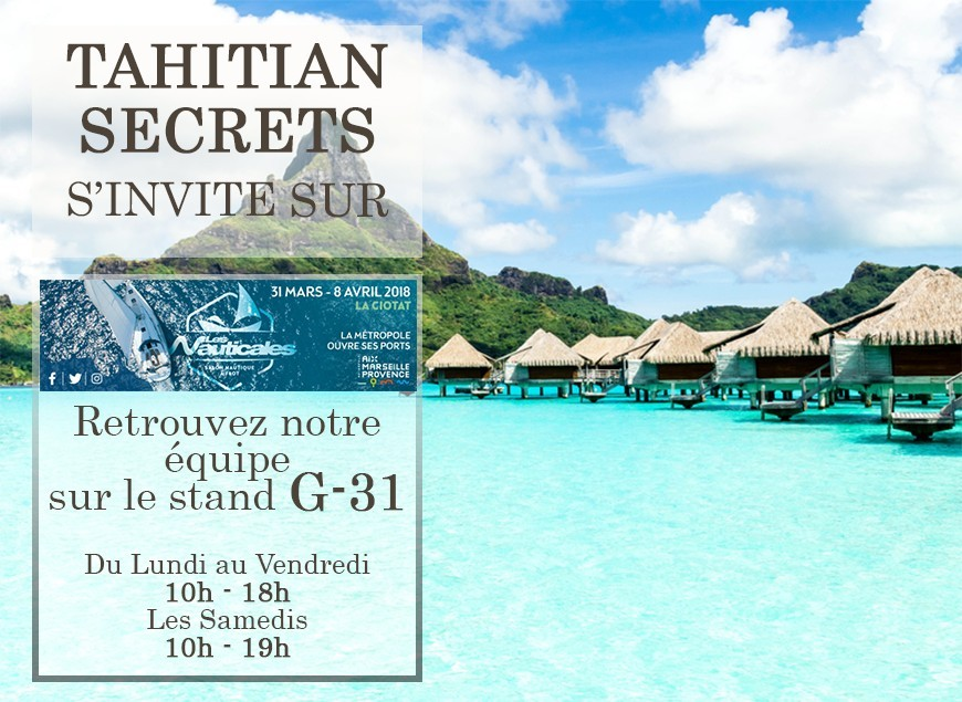 Tahitian Secrets will be present at Les Nauticales